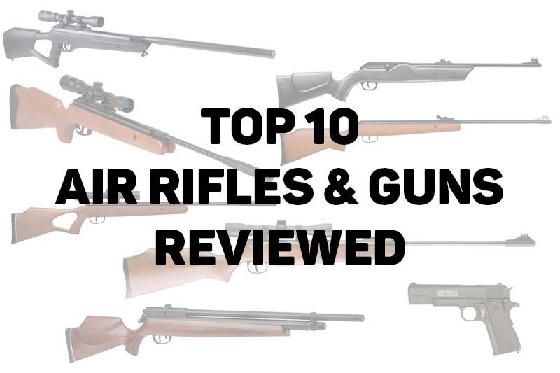 Best Air Rifles & Air Guns – TOP 10 reviews