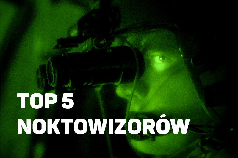 ranking top5 noktowizory
