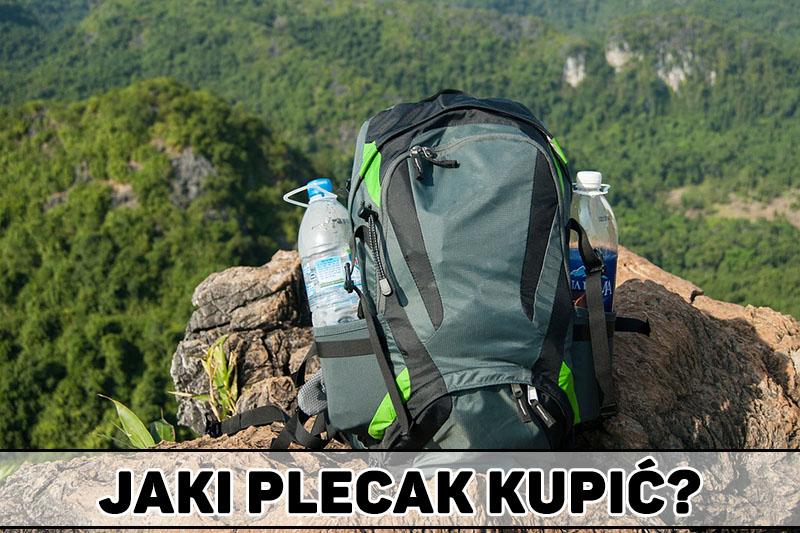 825282d286eda Plecak turystyczny/wojskowy/trekkingowy – jaki do biegania i w góry?